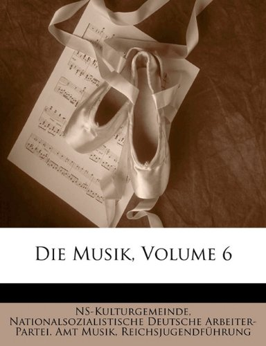 Die Musik, Volume 6
