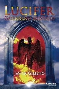 Lucifer Guerrero Místico par Javier Gimeno