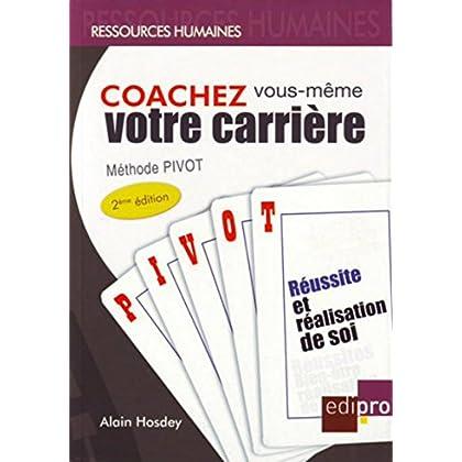 Coachez vous-même votre carrière, 2ème édition