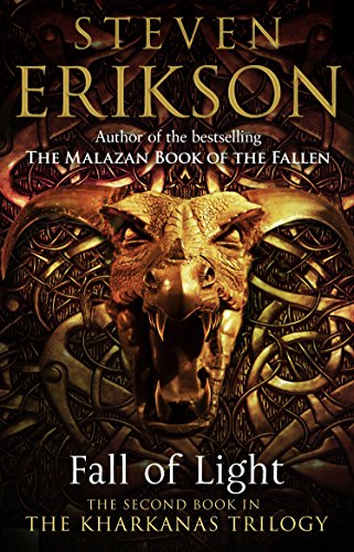 Fall of Light: The Second Book in the Kharkanas Trilogy (Kharkanas Trilogy 2)