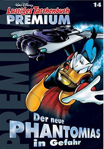 Lustiges Taschenbuch Premium 14: Der neue Phantomias in Gefahr