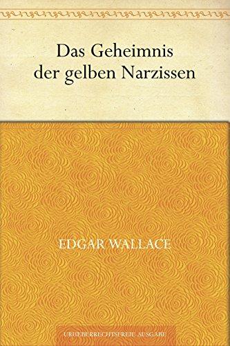Das Geheimnis der gelben Narzissen