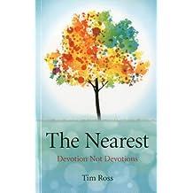 The Nearest: Devotion Not Devotions