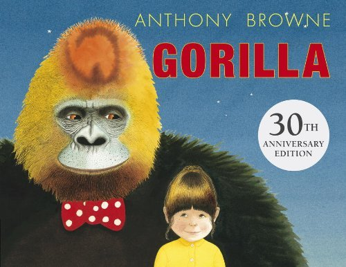Gorilla by Anthony Browne (2014-02-11)