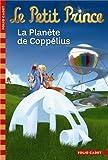 Le Petit Prince:La Planète de Coppélius