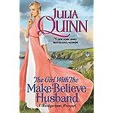 The Girl with the Make-Believe Husband: A Bridgerton Prequel: 02 (Bridgerton Family Series)