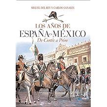Años De España A Mexico (Clio. Crónicas de la Historia)