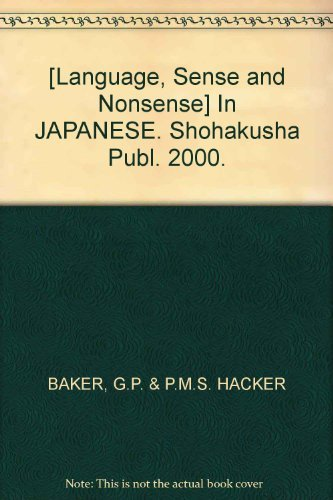 [Language, Sense and Nonsense] In JAPANESE. Shohakusha Publ. 2000.