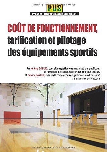 Coût de fonctionnement, tarification et pilotage des équipements sportifs