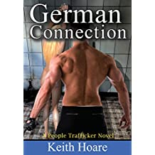 German Connection: A People Trafficker Novel (Trafficker series featuring Karen Marshall Book 12)