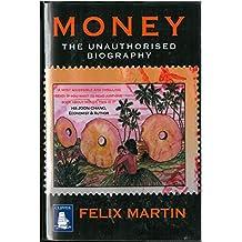Money: The Unauthorised Biography (Large Print Edition)