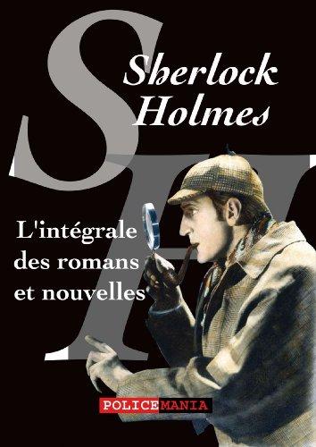 En ligne téléchargement gratuit L'intégrale des romans et nouvelles de Sherlock Holmes pdf epub