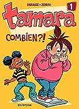 Tamara - tome 1 - Combien ?! (Tous Publics) (French Edition)