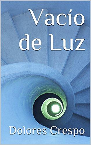 Vacío de Luz por Dolores Crespo