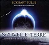 Nouvelle Terre - Livre audio 2 CD (French Edition) by Eckhart Tolle(2013-04-17) - French and European Publications Inc - 01/01/2013