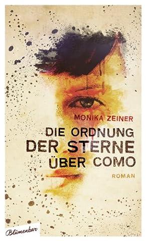 Die Ordnung der Sterne über Como: Roman (Die Süddeutsche.de)