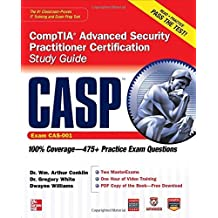 [CASP CompTIA Advanced Security Practitioner Certification Study Guide (Exam CAS-001) (Certification Press)] [By: Conklin, Wm. Arthur] [July, 2012]