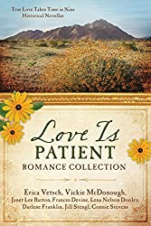 Love Is Patient Romance Collection: True Love Takes Time in Nine Historical Novellas