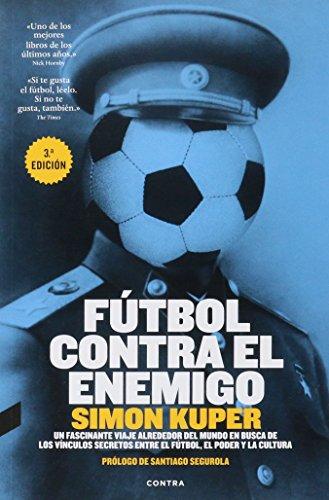 Fútbol Contra El Enemigo - ediciones surtidos por Simon Kuper