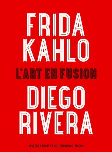 Frida Kahlo et Diego Rivera (Album de l'exposition)