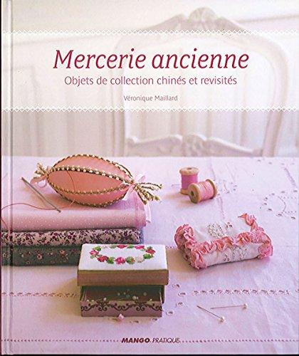 Mercerie ancienne : Objets de collection chinés et revisités