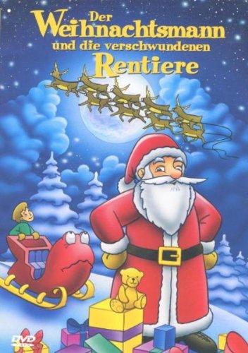 Der Weihnachtsmann & die verschwundenen Rentiere
