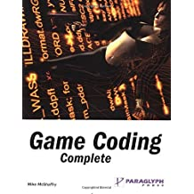 Game Coding Complete by Mike McShaffry (2003-06-11)