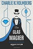 'Der Glasmagier (Die Papiermagier-Serie...' von 'Charlie N. Holmberg'