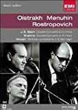 Oistrakh, Menuhin, Rostropovitch : J.S Bach : Double concerto in D minor ; Brahms : Double concerto in A minor ; Mozart : Sinfonia concertante in E flat major |