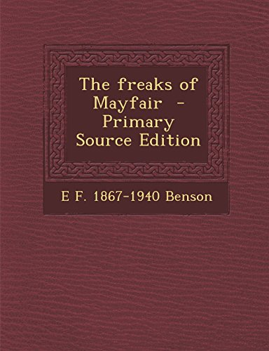 The freaks of Mayfair  - Primary Source Edition