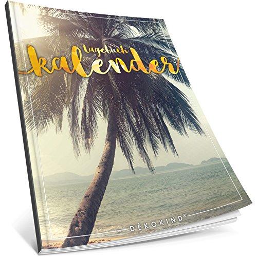 Dékokind® Tagebuch-Kalender: One Line A Day • Ca. A4-Format, Notizseiten & Zitate für jeden Monat • Kalenderbuch, Tagesplaner, Terminkalender • ArtNr. 01 Urlaubsreif • Vintage Softcover