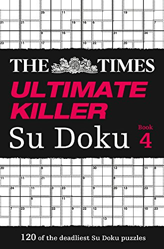 The Times Ultimate Killer Su Doku Book 4: Book 4 par The Times Mind Games