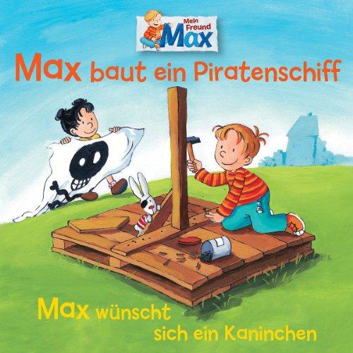07-max-baut-ein-piratenschiff-wunscht-sich-ein-kaninchen