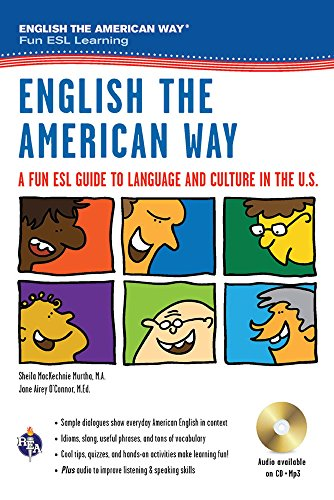 english-the-american-way-a-fun-esl-guide-to-language-culture-in-the-us-english-as-a-second-language