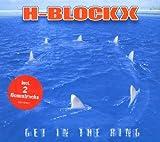 Songtexte von H-Blockx - Get in the Ring