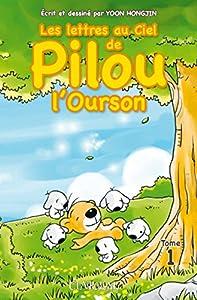 Les lettres au ciel de Pilou l'ourson Edition simple Tome 1
