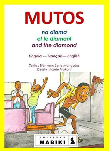 Mutos et diamant - Livre pour enfants Lingala-français-Anglais