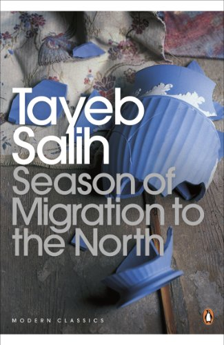 season of migration to north The paperback of the season of migration to the north by tayeb salih at barnes & noble free shipping on $25 or more i'll be gone in the dark.