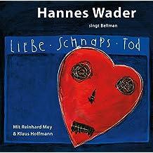 Liebe, Schnaps, Tod – Wader singt Bellman [Original Recording Remastered]