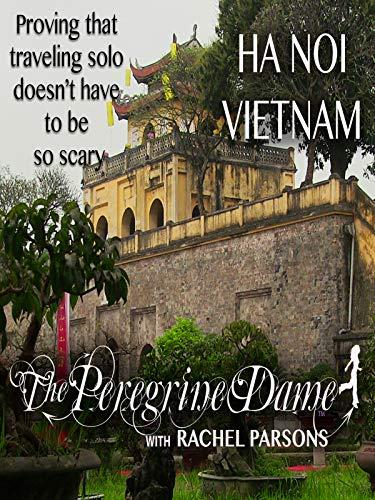 Die Peregrine Dame in Ha Noi ()