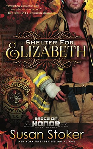 Shelter for Elizabeth: Badge of Honor: Texas Heroes Series, Book 5