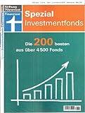 Finanztest Spezial März 2013: Investmentfonds. Die 200 besten aus über 4500 Fonds.