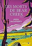 Les Morts de Bear Creek : roman / Keith McCafferty | McCafferty, Keith (1953-....). Auteur