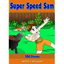 Barbecue Blunder (Super Speed Sam Book 8)