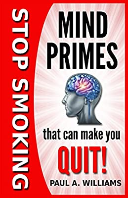 Stop Smoking Mind Primes That Can Make You Quit! from Mentem Publishing