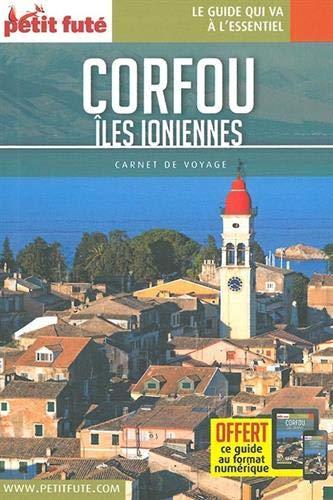 Guide Corfou - Îles Ioniennes 2018 Carnet Petit Futé par