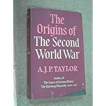 The Origins Of The Second World War With A New Introduction (1963)