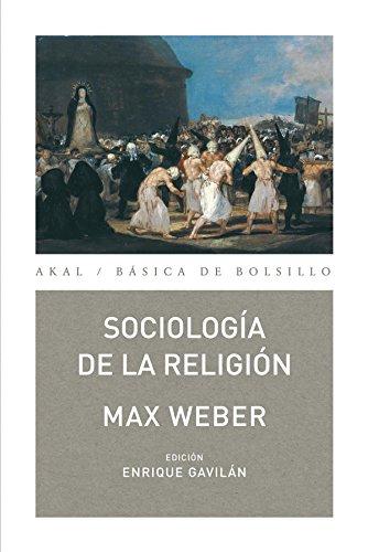 Sociología de la religión (Básica de Bolsillo) por Max Weber