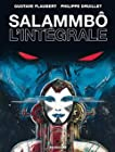 Salammbô - L'intégrale
