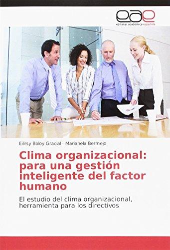 Libro Clima organizacional: para una gestión inteligente del factor humano